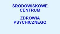 ŚRODOWISKOWE CENTRUM  ZDROWIA PSYCHICZNEGO